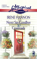 Never Say Goodbye and Crossroads